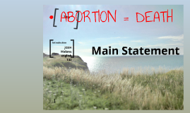 ABORTION = DEATH
