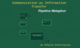 Communication as information transfer by mihailo dimitrijevic on prezi freerunsca Gallery