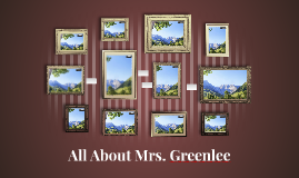 All About Mrs. Greenlee