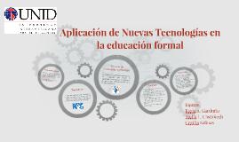 Aplicación de Nuevas Tecnologías en la educación formal