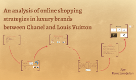 An analysis of online shopping strategies in luxury brands