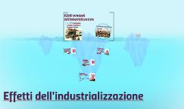 Gli effetti dell'industrializzazione