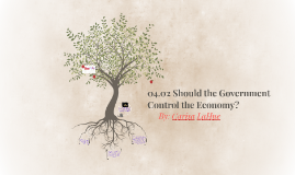 04.02 Should the Government Control the Economy?