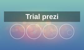 Trial prezi