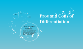 Pros and Cons of Differentiation