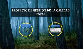 PROYECTO DE GESTION DE CALIDAD TOTAL