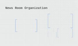 News Room Organization