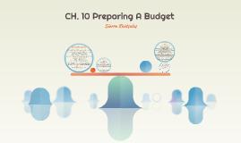 CH. 10 Preparing A Budget