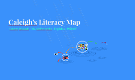 Caleigh's Literacy Map
