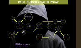 "Copy of Copy of Ralph Ellison, ""Battle Royal"" Lesson Plan"