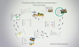 Copy of Charakterystyka rolnictwa intensywnego i ekstensywnego