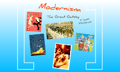 Modernism and The Great Gatsby
