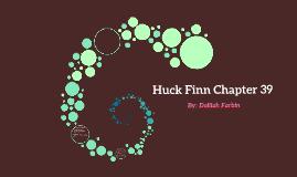 Huck Finn Chapter 39