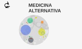 Copy of MEDICINA ALTERNATIVA