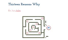Copy of Thirteen Reasons Why