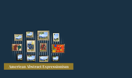 American Abstract Expressionism