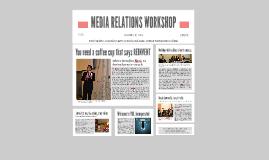MEDIA RELATIONS WORKSHOP