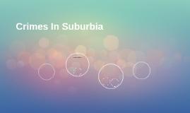 Crimes In Suburbia