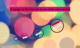 El colegio La Paz inspirado en una visión sobre natural
