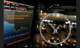 Copy of 4. Tipos de operaciones en el mercado de valores: definición