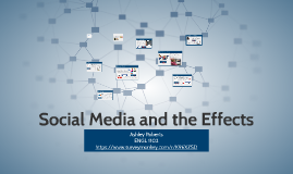 Social Media and the Effects