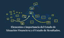Elementos e importancia del Estado de Situación Financiera y