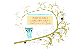 How to Read Literature Like a Professor Project