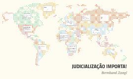 Copy of JUDICIALIZAÇÃO IMPORTA!