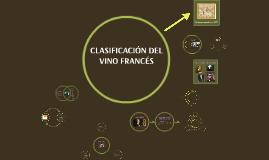 CLASIFICACIÓN DEL VINO FRANCÉS