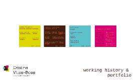 working history & portfolio