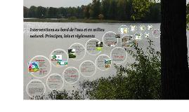 Interventions au bord de l'eau et en milieu naturel: Princip