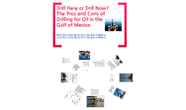Copy of Drill here or drill now?