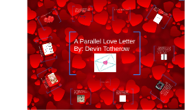 A Parallel Love Letter