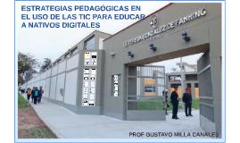 ESTRATEGIAS EN EL USO DE LAS TIC PARA EDUCAR A NATIVOS DIGIT