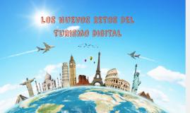 Los Nuevos Retos del Turismo Digital