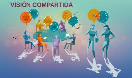 VISIÓN COMPARTIDA