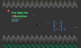 Pre-Med for UDummies