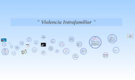 Violencia de Género, intrafamiliar y sexual