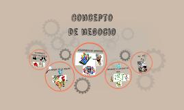 Concepto y modelo de negocio