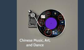 Chinese Music, Art, and Dance