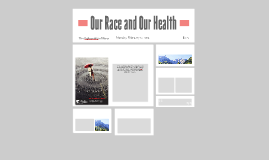 Our Race and Our Health