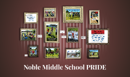 Noble Middle School PRIDE