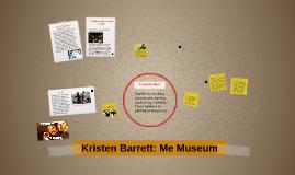 Kristen Barrett: Me Museum
