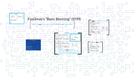 "Faulkner's ""Barn Burning"" w7"