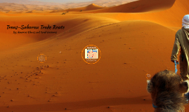 Trans-Saharan Trade Route