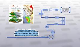 MODELAMIENTO GIS PARA DESCRIBIR ESCENARIOS DE RIESGO ANTE UN SISMO EN EL AREA URBANA DEL DISTRITO DE IMPERIAL -CAÑETE