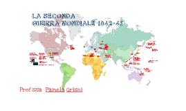 La Seconda guerra mondiale (2^ parte)