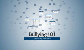 Copy of Bullying 101