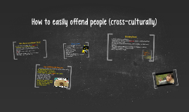 How to easily offend people (cross-culturally)