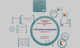Cell phone etiquettes